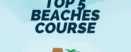 Sample Course: Top 5 Beaches Course