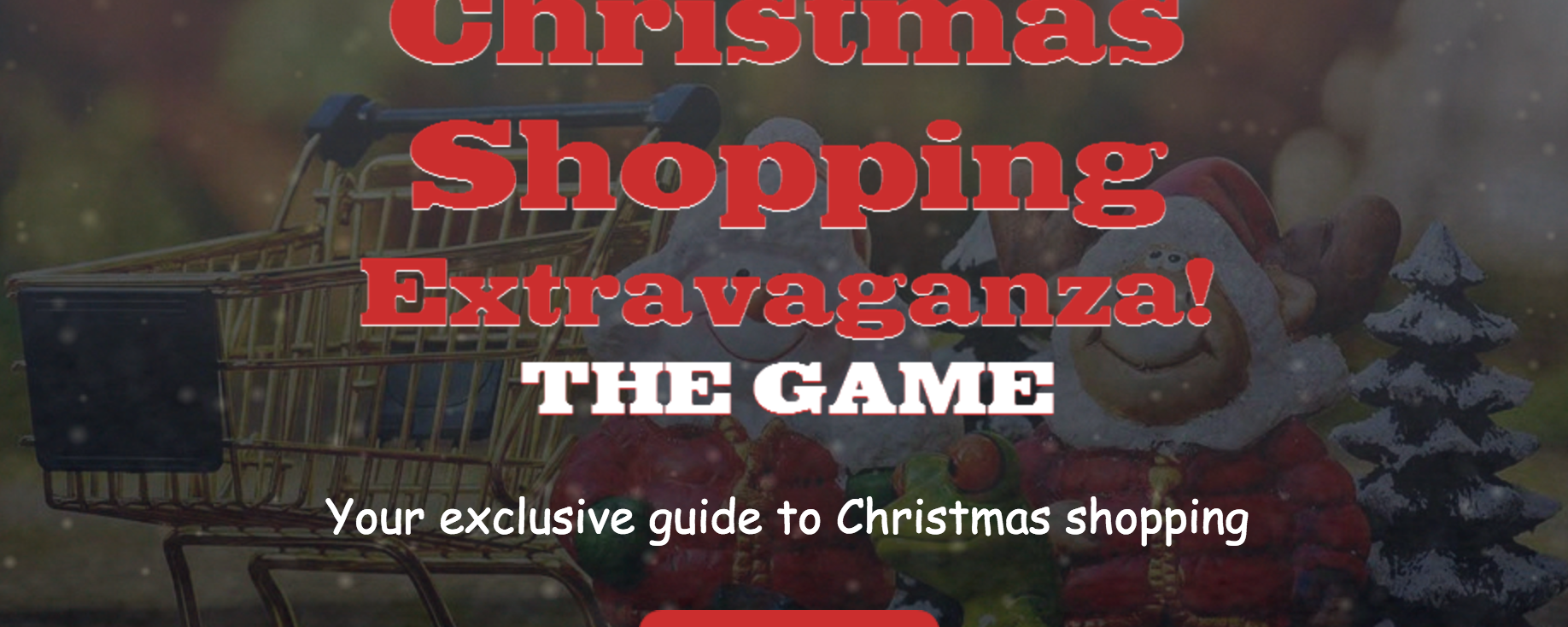 Christmas Shopping Extravaganza! – THE GAME