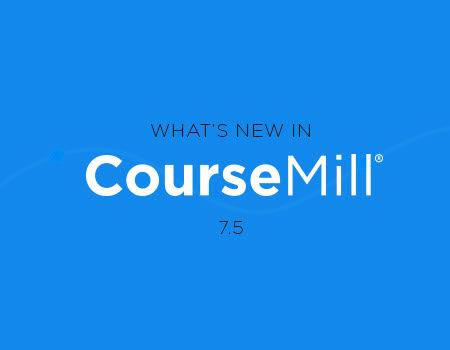 CourseMill 7.5