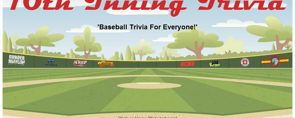 10th Inning Trivia